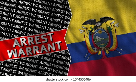Ecuador and Arrest Warrant Titles Flag Together - 3D illustration Fabric Texture