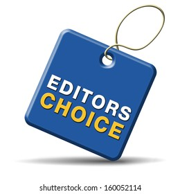 editors choice pick or award sign or icon best editor selection and editor