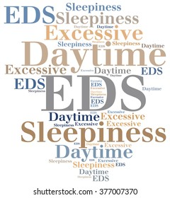 EDS - Excessive Daytime Sleepiness. Disease abbreviation.