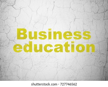 Education concept: Yellow Business Education on textured concrete wall background