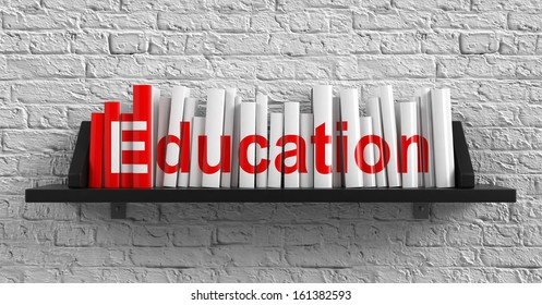 Education - Red Inscription on the Books on Shelf on the White Brick Wall Background. Education Concept.