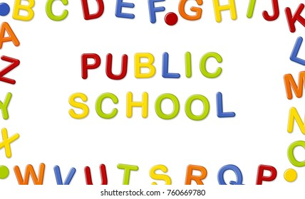 Educational Systems made out of fridge magnet letters isolated on white background: Public School