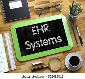 EHR - Electronic Health Record Systems, Handwritten on Small Chalkboard. Green Small Chalkboard with Handwritten Business Concept. 3d Rendering.