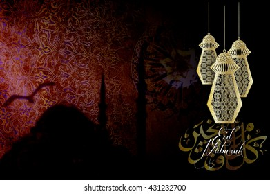 Eid Mubarak - islamic muslim holiday background or greeting card, with ornamental arabic oriental calligraphy and mosque silhouette, with eid holiday lanterns or lamps, vintage