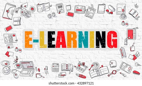 E-Learning. Multicolor Inscription on White Brick Wall with Doodle Icons Around. E-Learning Concept. Modern Style Illustration with Doodle Design Icons. E-Learning on White Brickwall Background.