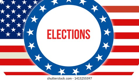 elections election on a USA background, 3D rendering. United States of America flag waving in the wind. Voting, Freedom Democracy, elections concept. US Presidential election banner