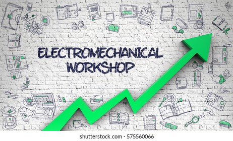 Electromechanical Workshop Drawn on White Wall. Illustration with Doodle Icons. Electromechanical Workshop - Business Concept with Doodle Icons Around on the White Wall Background.
