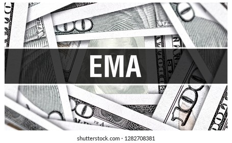 EMA Closeup Concept. Exponential Moving Average. American Dollars Cash Money,3D rendering. EMA at Dollar Banknote. Financial USA money banknote Commercial money investment profit concept