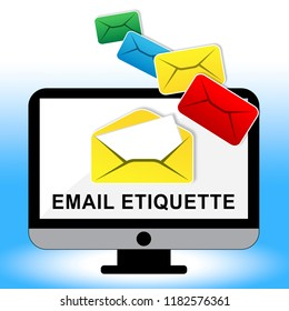 Email Etiquette Electronic Message Rules 2d Illustration Shows Proper Electronic Mail Polite Correspondence To Send Promotions