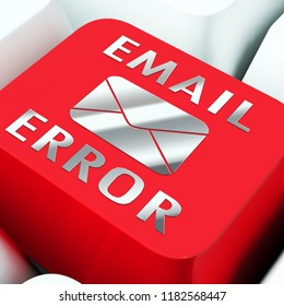 Email Fail Error Send Trouble 3d Rendering Shows Unsuccessful E-mail Warning Like Letter Lost Or Delivery Disaster