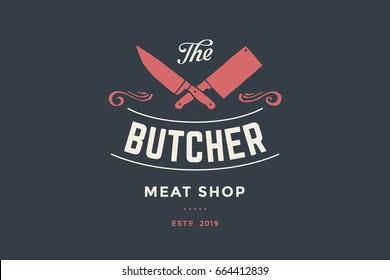 Emblem of Butcher meat shop with Cleaver and Chefs knives, text The Butcher Meat Shop. Logo template for meat business - shop, market, restaurant or design - banner, sticker. Illustration