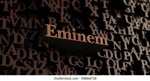 Eminem - Wooden 3D rendered letters/message.  Can be used for an online banner ad or a print postcard.