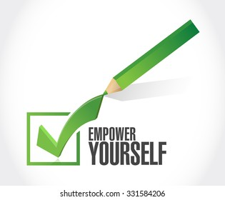 Empower Yourself check mark sign concept illustration design graphic