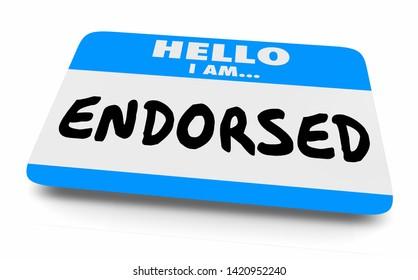 Endorsed Approved Official Endorsement Name Tag 3d Illustration
