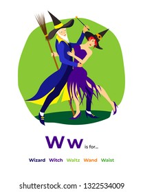 English alphabet Colored cartoon with letter W for children, with pictures to these letter with wizard, witch, waltz, wand, waist.