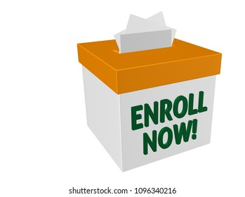 Enroll Now words on a white box collecting applications, enrollment, submission or entry forms for a campaign or drive to sign up for benefits or other membership or subscription effort