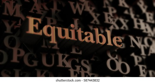 Equitable - Wooden 3D rendered letters/message.  Can be used for an online banner ad or a print postcard.