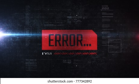 Error message on LCD display. Alert popup on the abstract futuristic background. HUD interface screen.