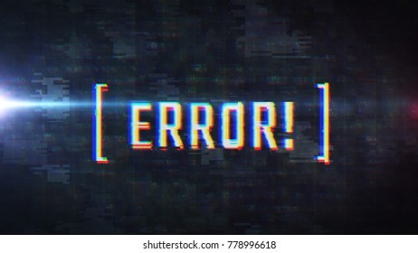 Error popup with glitch effect. LCD display close up view. Software programming mistake. Warning alert message on hi-tech futuristic background.