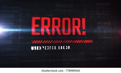 Error popup with LCD effect. Text message on display. Close up view with alert indicator. HUD. Futuristic interface background with details.