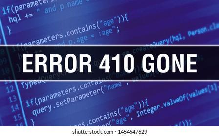 Error 410Gone text written on Programming code abstract technology background of software developer and Computer script. Error 410Gone concept of code on computer monitor. Coding Error 410Gone