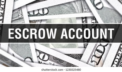 Escrow Account Concept Closeup. American Dollars Cash Money,3D rendering. Escrow Account at Dollar Banknote. Financial USA money banknote Commercial money investment profit concept