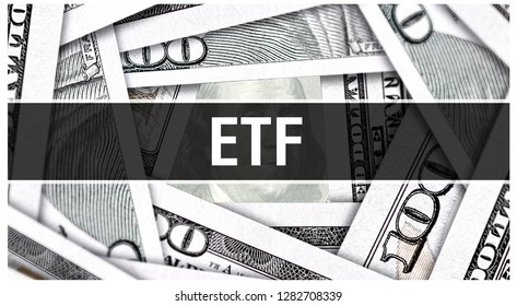 ETF Closeup Concept. Exchange Traded Fund. American Dollars Cash Money,3D rendering. ETF at Dollar Banknote. Financial USA money banknote Commercial money investment profit concept