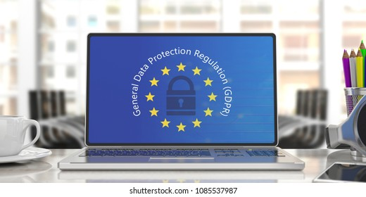 EU GDPR. Computer screen with General Data Protection Regulation text on European Union flag, blur office background. 3d illustration