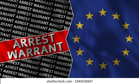European Union and Arrest Warrant Titles Flag Together - 3D illustration Fabric Texture
