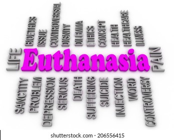 Euthanasia issues. 3d imagen word concept