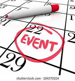 Event word written and circled calendar day and date remind you of a special meeting