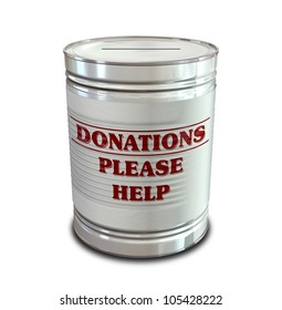 An everyday tin can transformed into a donation box with a coin slot and a label that reads donations please help