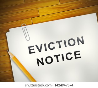 Eviction Notice Note Illustrates Losing House Due To Bankruptcy, Debt, Nonpayment Or Landlord Enforcement - 3d Illustration