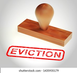Eviction Notice Stamp Illustrates Losing House Due To Bankruptcy, Debt, Nonpayment Or Landlord Enforcement - 3d Illustration