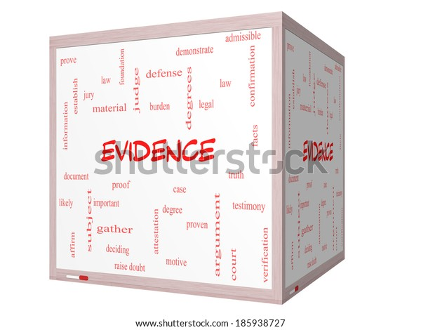 Evidence Word Cloud Concept on a 3D cube Whiteboard with great terms such as proof, burden, material and more.