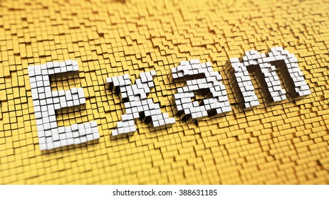 Examination tests. Pixelated word Exam made from cubes, mosaic pattern. 3D illustration pic
