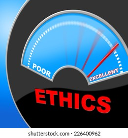Excellent Ethics Indicating Moral Values And Excellence