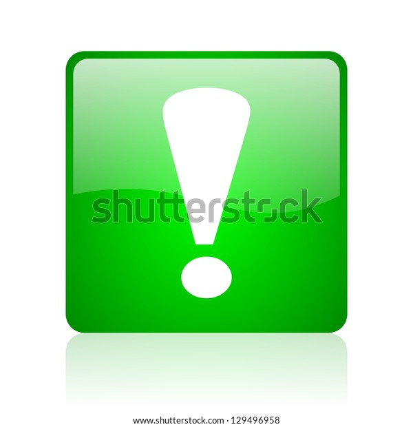 exclamation sign green square web icon on white background