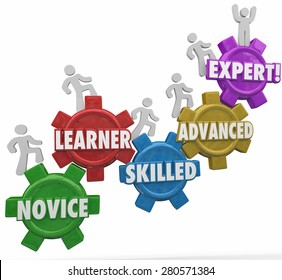 Expertise words on gears as people or workers march up to gain experience and knowledge including novice, learner, skilled, advanced and expert
