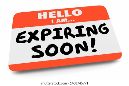 Expiring Soon Last Final Chance Deadline Name Tag 3d Illustration
