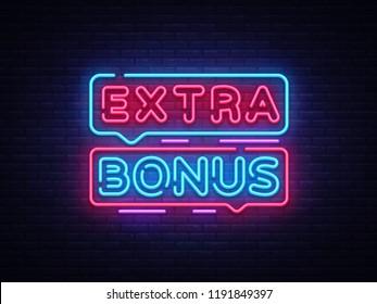 Extra Bonus neon sign . Bonus neon text Design template neon sign, light banner, neon signboard, nightly bright advertising, light inscription. Illustration.