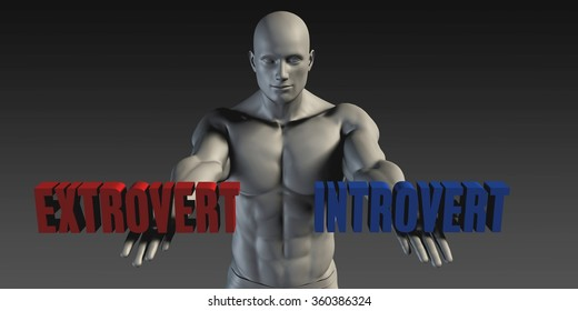 Extrovert or Introvert as a Versus Choice of Different Belief