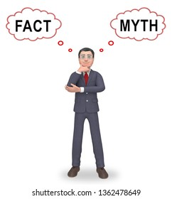 Fact Vs Myth Thinking Describes Truthful Reality Versus Deceit. Fake News Against Truth And Honest Integrity - 3d Illustration