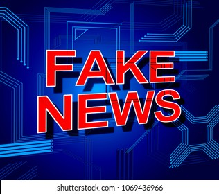 Fake News Meaning Misleading Falsehood 3d Illustration. Disinformation In Politics As A Propaganda Hoax And Misleading Untruth.