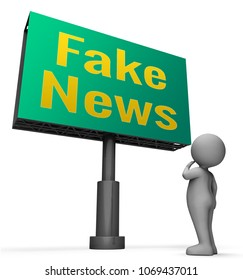 Fake News Sign Meaning Misleading Information 3d Illustration. Deceiving Or Misleading Headlines From Mainstream Media Means Unethical Deception.