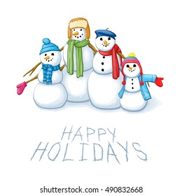 "A family of Snowmen stand together with the words ""HAPPY HOLIDAYS"" written in the snow in front of them,"