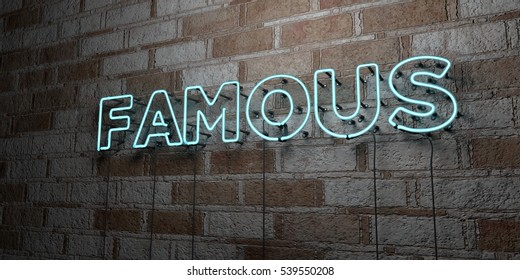 FAMOUS - Glowing Neon Sign on stonework wall - 3D rendered royalty free stock illustration.  Can be used for online banner ads and direct mailers.