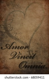The famous latin phrase Amor Vincit Omnia, means Love Conquers All.
