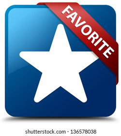 Favorite (star icon) glassy red ribbon on glossy blue square button