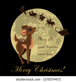 The fawn has big dreams. He looks at the silhouette of Santa Claus sleigh on the moon.